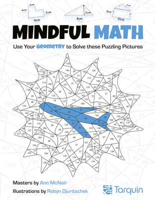 Mindful Math 2: Use Your Geometry to Solve These Puzzling Pictures Cover Image
