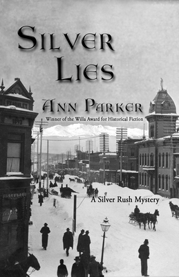 Silver Lies (Silver Rush Mysteries #1) Cover Image