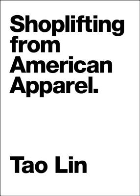 Cover Image for Shoplifting from American Apparel