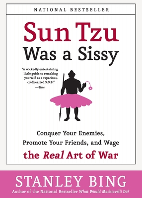 Sun Tzu Was a Sissy Cover