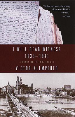 I Will Bear Witness V01: A Diary of the Nazi Years 1933-1941 Cover Image