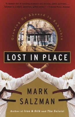 Lost in Place: Growing Up Absurd in Suburbia Cover Image