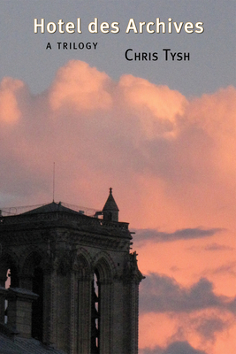 Hotel des Archives: A Trilogy Cover Image