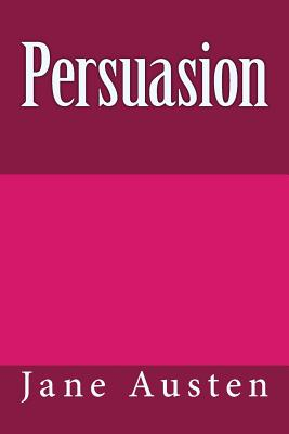 Persuasion (Jane Austen Novels #3) Cover Image