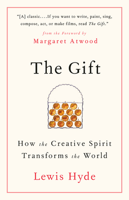 The Gift: How the Creative Spirit Transforms the World Cover Image