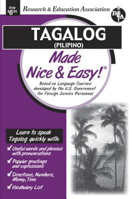 Tagalog (Pilipino) Made Nice & Easy (Rea) (Languages Made Nice & Easy) Cover Image