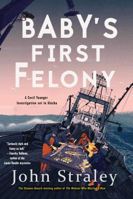 Baby's First Felony (A Cecil Younger Investigation #7) Cover Image
