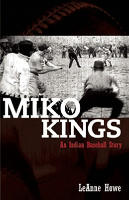 Miko Kings: An Indian Baseball Story Cover Image
