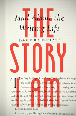 The Story I Am: Mad about the Writing Life Cover Image
