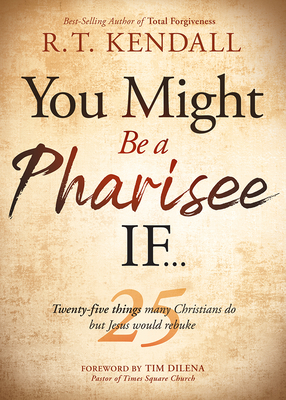 Cover for You Might Be a Pharisee If...