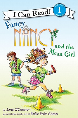 Fancy Nancy and the Mean Girl (I Can Read Fancy Nancy - Level 1 (Hardback)) Cover Image