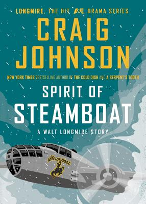 Spirit of Steamboat: A Walt Longmire Story Cover Image