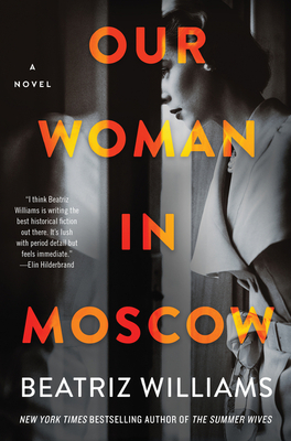 Our Woman in Moscow: A Novel cover