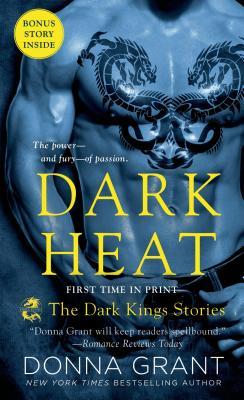 Dark Heat: The Dark Kings Stories Cover Image