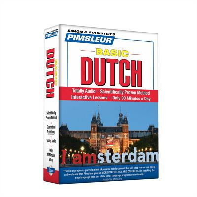 Pimsleur Dutch Basic Course - Level 1 Lessons 1-10 CD: Learn to Speak and Understand Dutch with Pimsleur Language Programs Cover Image