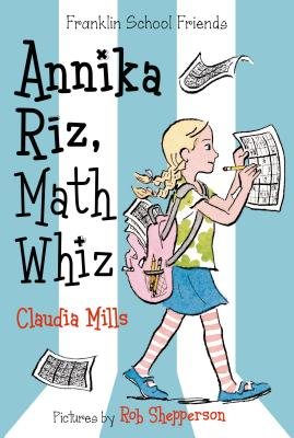 Annika Riz, Math Whiz (Franklin School Friends #2) Cover Image