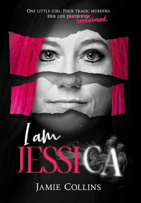 I Am Jessica: A Survivor's Powerful Story of Healing and Hope Cover Image