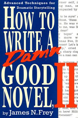 How to Write a Damn Good Novel, II Cover
