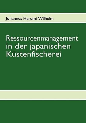 Cover for Ressourcenmanagement in Der Japanischen Kustenfischerei