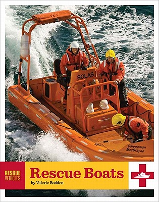 Rescue Vehicles: Rescue Boats Cover Image