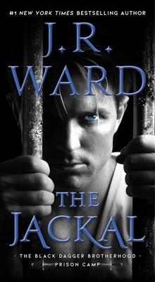 The Jackal (Black Dagger Brotherhood: Prison Camp #1) Cover Image