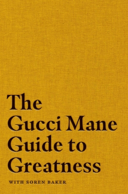 The Gucci Mane Guide to Greatness Cover Image