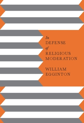 In Defense of Religious Moderation Cover