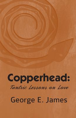 Copperhead: Tantric Lessons On Love Cover Image