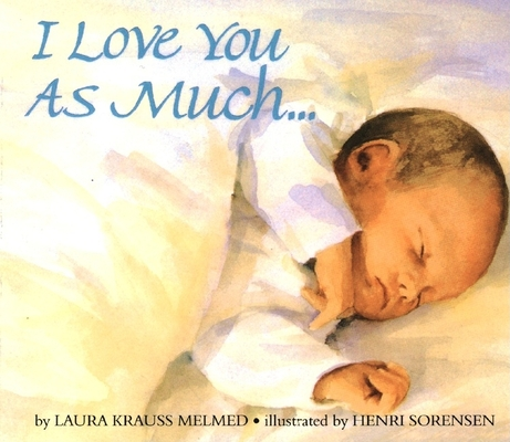 I Love You As Much... Board Book Cover Image
