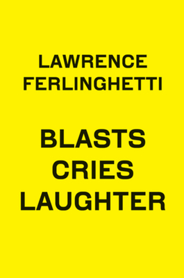 Blasts Cries Laughter (New Directions Poetry Pamphlets) Cover Image