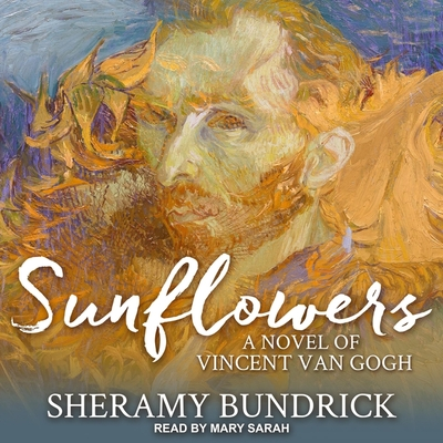 Sunflowers: A Novel of Vincent Van Gogh Cover Image
