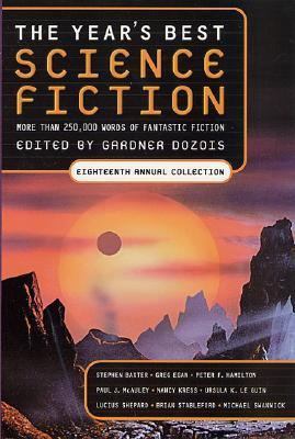 The Year's Best Science Fiction: Eighteenth Annual Collection Cover Image
