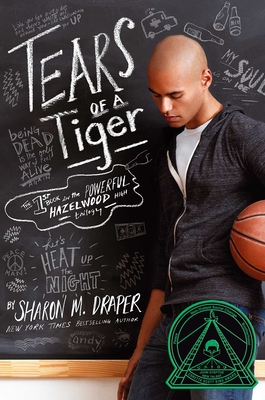 Tears of a Tiger (Hazelwood High Trilogy #1) Cover Image