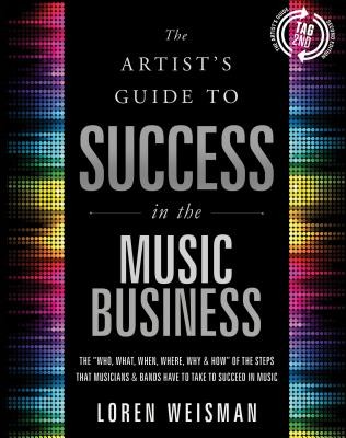 The Artist's Guide to Success in the Music Business Cover