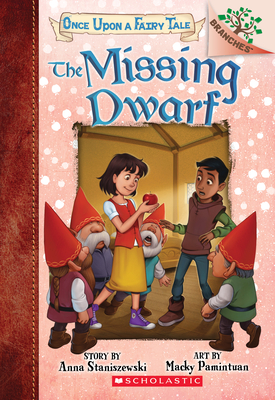 The Missing Dwarf: A Branches Book (Once Upon a Fairy Tale #3) Cover Image