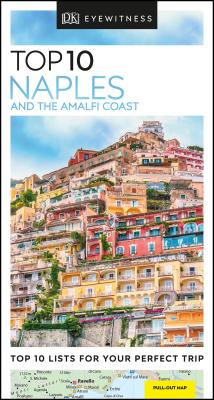 DK Eyewitness Top 10 Naples and the Amalfi Coast (Travel Guide) Cover Image