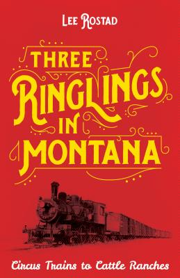 Three Ringlings in Montana Cover Image