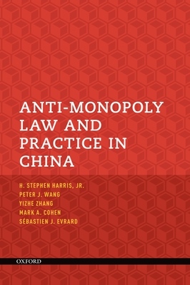 Anti-Monopoly Law and Practice in China Cover