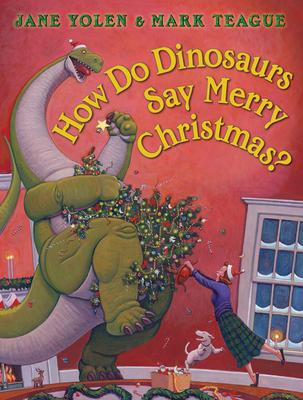 How Do Dinosaurs Say Merry Christmas? Cover