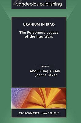 Uranium in Iraq: The Poisonous Legacy of the Iraq Wars Cover Image