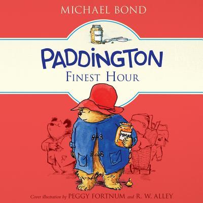 Paddington's Finest Hour Lib/E (Paddington Bear #2017) Cover Image