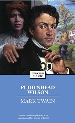 puddin head wilson Throughout twain's puddn'head wilson disguises are employed not only in the literal sense, but also in a more slippery rhetorical manner.