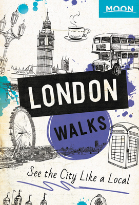 Moon London Walks (Travel Guide) Cover Image