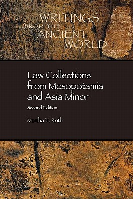 Law Collections from Mesopotamia and Asia Minor (Dissertation Series / Society of Biblical Literature #6) Cover Image