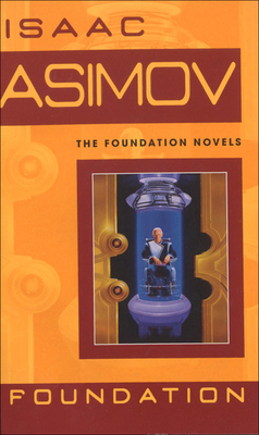 Foundation (Foundation Novels) Cover Image