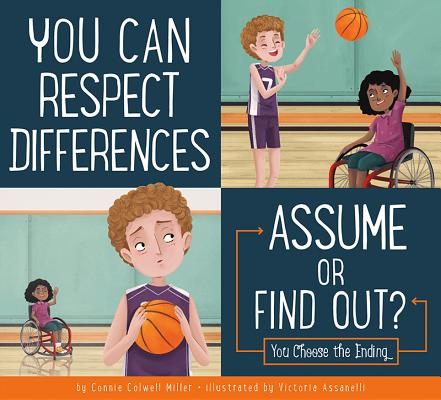 You Can Respect Differences: Assume or Find Out? (Making Good Choices) Cover Image