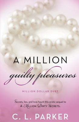 A Million Guilty Pleasures: Million Dollar Duet Cover Image