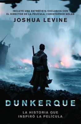 Dunkerque: La Historia Que Inspiro la Pelicula Cover Image