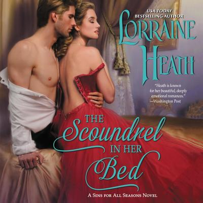 The Scoundrel in Her Bed Lib/E: A Sin for All Seasons Novel Cover Image