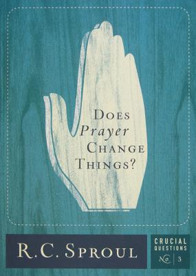 Does Prayer Change Things? (Crucial Questions #3) Cover Image